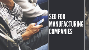 SEO-for-manufacturing-companies