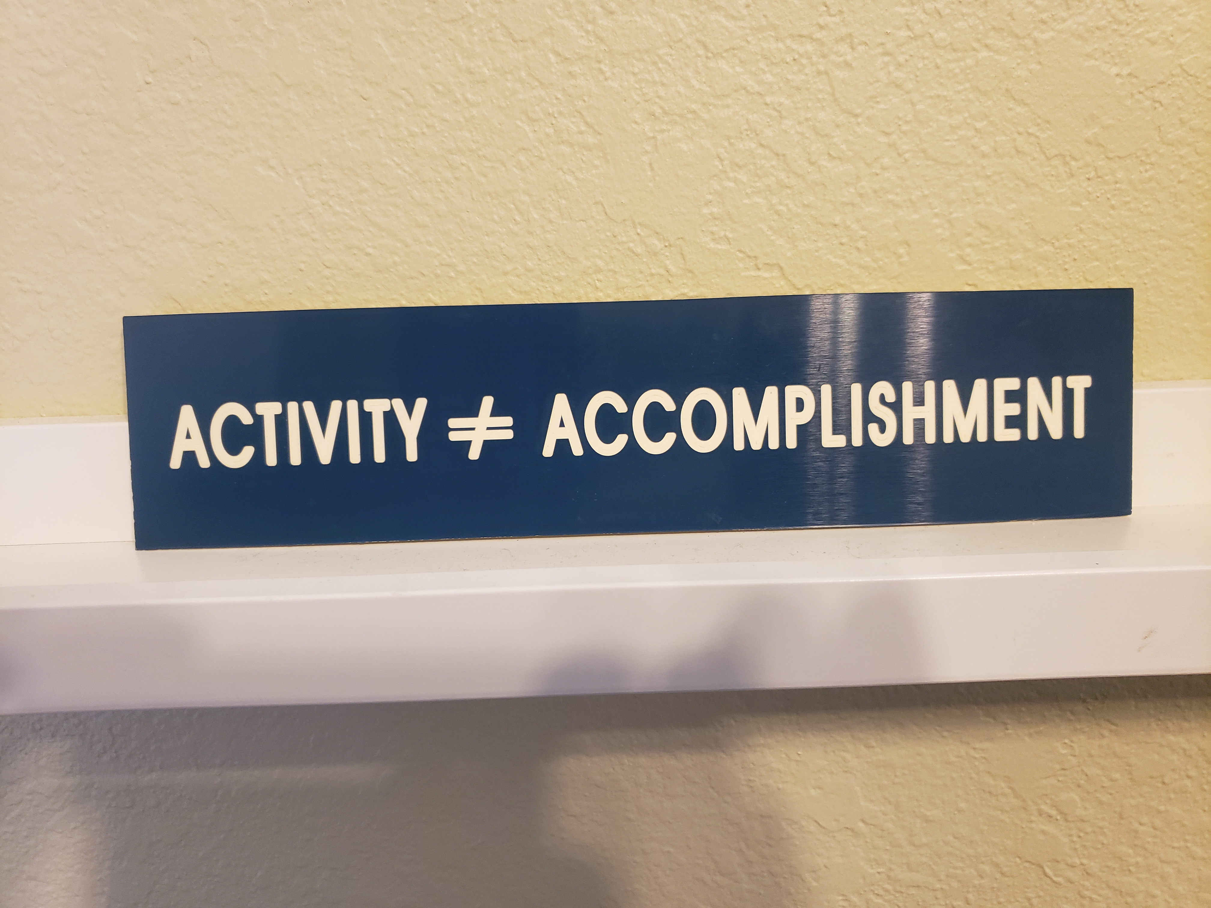 activity-does-not-equal-accomplishment